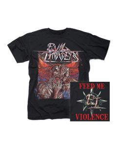 EVIL INVADERS-Feed Me Violence/T-Shirt