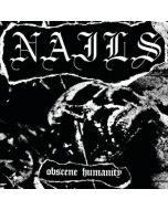NAILS - Obscene Humanity / 7 Inch
